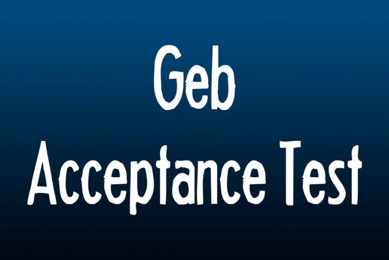 Geb - Acceptance Test