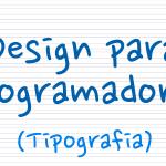 Design para Programadores