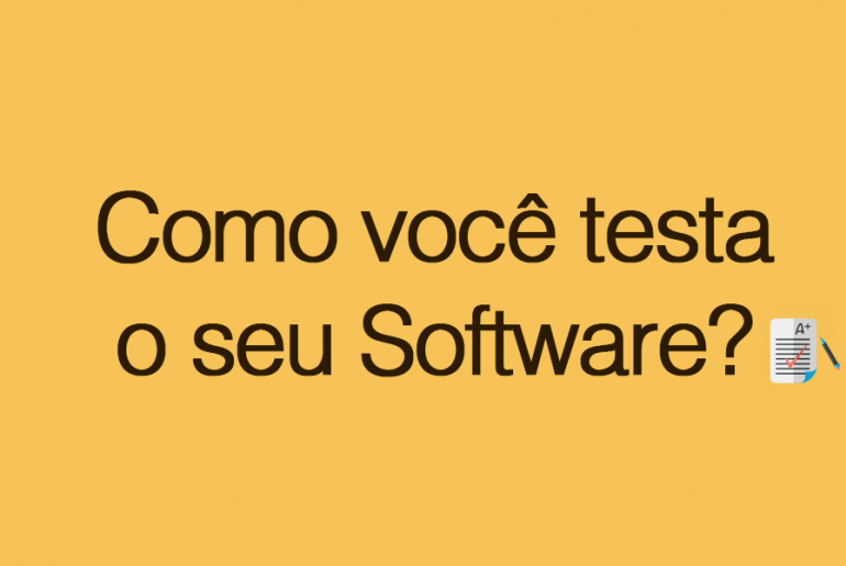 Testa o seu software