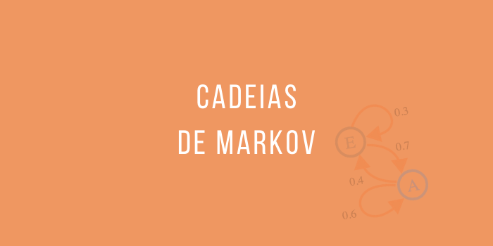 Cadeias de Markov   Jonatan Lemes   Papo Reto