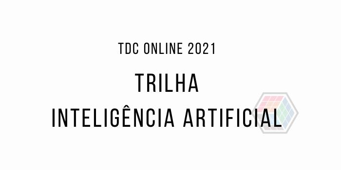 TDC Online – Trilha Inteligência Artificial | Hugo Ferreira | Papo Reto | T7E11